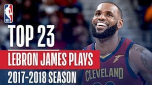 LeBron James' Top 23 Plays from 17/18 Season